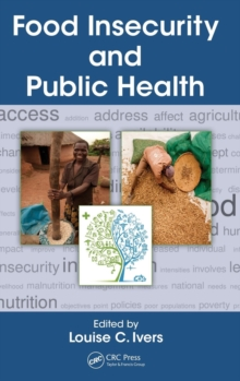 Food Insecurity and Public Health, Hardback Book