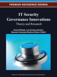 IT Security Governance Innovations : Theory and Research, Hardback Book