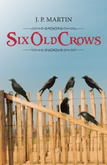 Six Old Crows, EPUB eBook