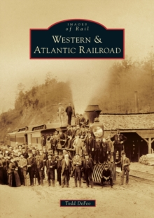 WESTERN ATLANTIC RAILROAD, Paperback Book