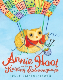 Annie Hoot and the Knitting Extravaganza, EPUB eBook
