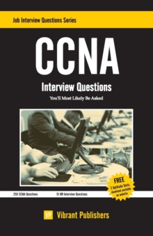 CCNA : Interview Questions You'll Most Likely Be Asked, Paperback / softback Book