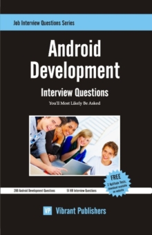 Android Development : Interview Questions You'll Most Likely Be Asked, Paperback / softback Book