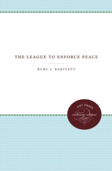 The League to Enforce Peace, Paperback / softback Book