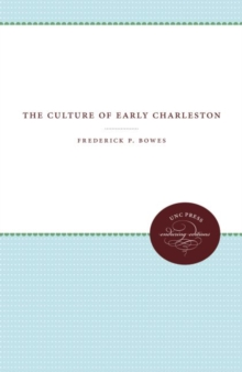 The Culture of Early Charleston, Paperback / softback Book