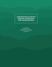Symposium on Trout Habitat, Research, and Management : Proceedings, Paperback / softback Book