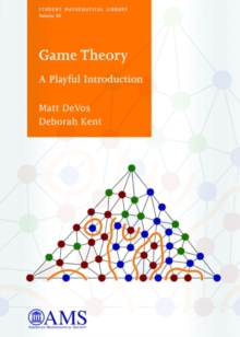 Game Theory : A Playful Introduction, Paperback / softback Book