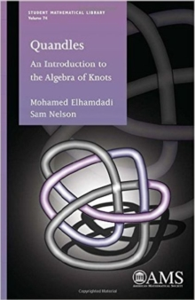 Quandles : An Introduction to the Algebra of Knots, Paperback / softback Book