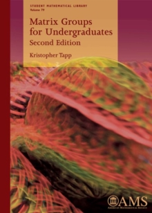 Matrix Groups for Undergraduates, Paperback / softback Book