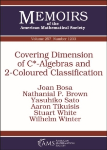 Covering Dimension of C*-Algebras and 2-Coloured Classification, Paperback / softback Book