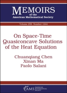 On Space-Time Quasiconcave Solutions of the Heat Equation, Paperback / softback Book