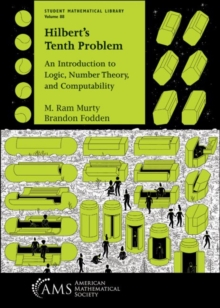 Hilbert's Tenth Problem : An Introduction to Logic, Number Theory, and Computability, Paperback / softback Book