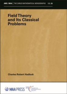 Field Theory and Its Classical Problems, Paperback / softback Book