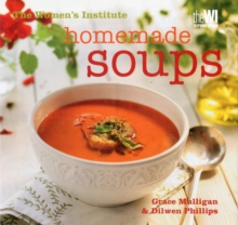 Women's Institute: Homemade Soups, Hardback Book