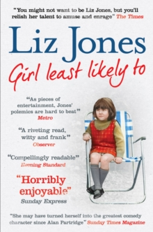 Girl Least Likely To : 30 years of fashion, fasting and Fleet Street, Paperback Book