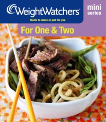 Weight Watchers Mini Series: For One and Two : Meals to Share or Just for You, Paperback Book