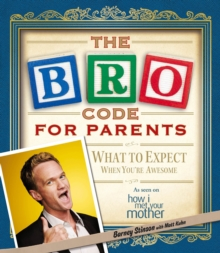 The Bro Code for Parents, Paperback Book