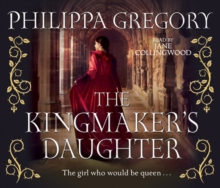 The Kingmaker's Daughter, CD-Audio Book