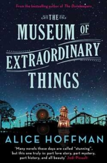 The Museum of Extraordinary Things, Paperback Book