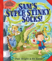 Sam's Super Stinky Socks!, Paperback Book
