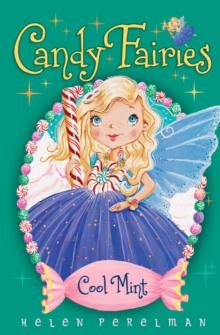 Candy Fairies: 4 Cool Mint, Paperback Book