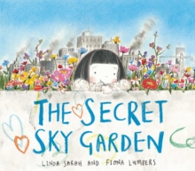 Secret Sky Garden, Paperback / softback Book