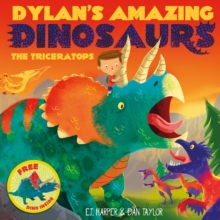 Dylan's Amazing Dinosaurs - The Triceratops, Paperback Book