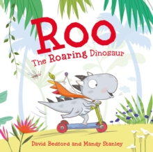 Roo the Roaring Dinosaur, Paperback / softback Book