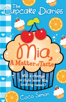 The Cupcake Diaries: Mia, a Matter of Taste, Paperback Book