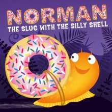 Norman the Slug with a Silly Shell, Board book Book