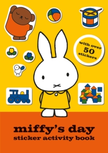 Miffy's Day Sticker Activity Book, Paperback Book