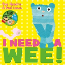 I Need a Wee!, Paperback / softback Book