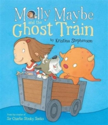 Molly Maybe and the Ghost Train, Paperback Book