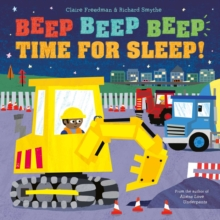 Beep Beep Beep Time for Sleep!, Paperback Book