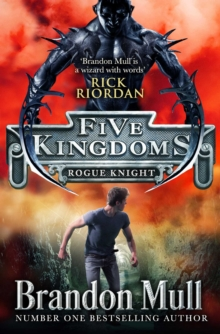 Five Kingdoms: Rogue Knight, Paperback Book