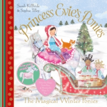 Princess Evie's Ponies: The Magical Winter Ponies, Paperback / softback Book