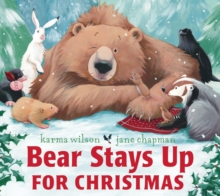 Bear Stays Up for Christmas, Paperback Book