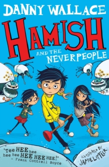 Hamish and the Neverpeople, Paperback / softback Book