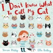 I Don't Know What to Call My Cat, Hardback Book