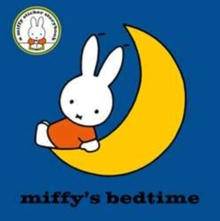 Miffy's Bedtime, Paperback Book