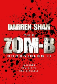 Zom-B Chronicles II : Bind-up of Zom-B City and Zom-B Angels, Paperback Book