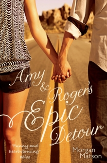 Amy & Roger's Epic Detour, Paperback / softback Book