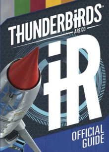 Thunderbirds are Go Official Guide, Hardback Book