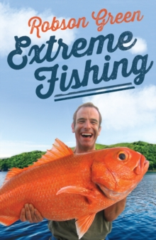 Extreme Fishing, Hardback Book