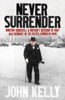 Never Surrender, Hardback Book