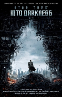 Star Trek: Into Darkness : film tie-in novelization, Paperback Book