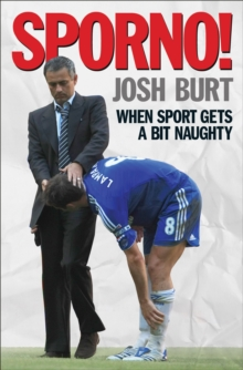 Sporno! : When sport gets a bit dirty, Hardback Book