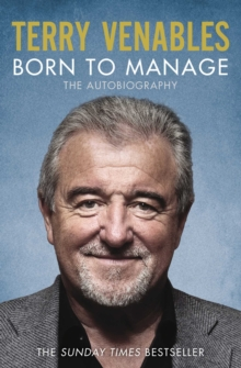 Born to Manage : The Autobiography, Paperback Book