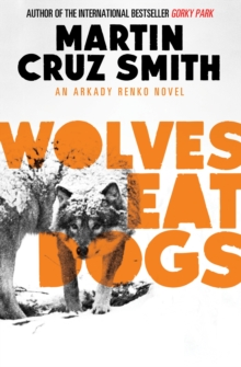 Wolves Eat Dogs, Paperback Book
