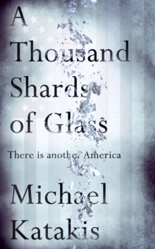 A Thousand Shards of Glass, Hardback Book